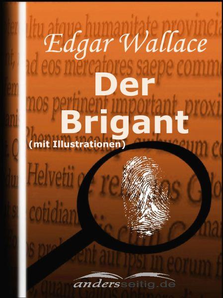 Der Brigant (mit Illustrationen)