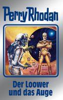 Perry Rhodan 113: Der Loower und das Auge (Silberband)