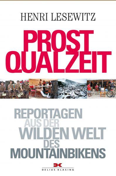 Prost Qualzeit