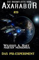 Die Raumflotte von Axarabor #19: Das Psi-Experiment