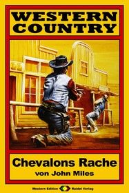 WESTERN COUNTRY 16: Chevalons Rache