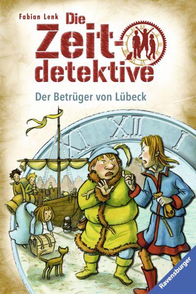 Die Zeitdetektive 26: Der Betrüger von Lübeck