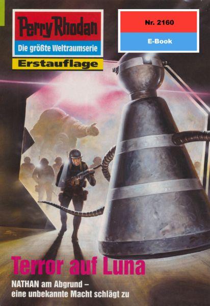 Perry Rhodan 2160: Terror auf Luna