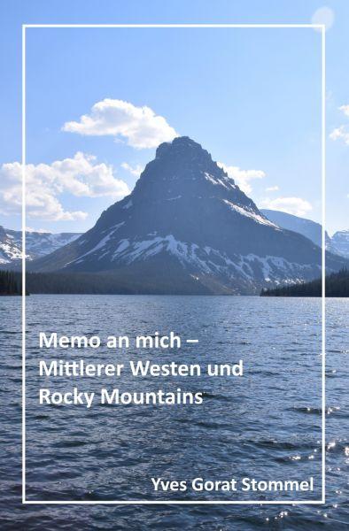 Memo an mich - Mittlerer Westen und Rocky Mountains