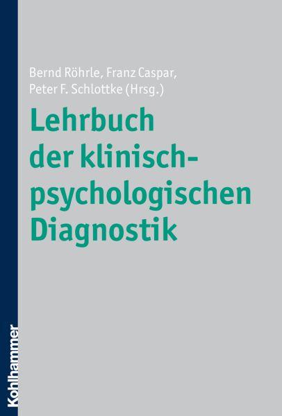 Lehrbuch der klinisch-psychologischen Diagnostik