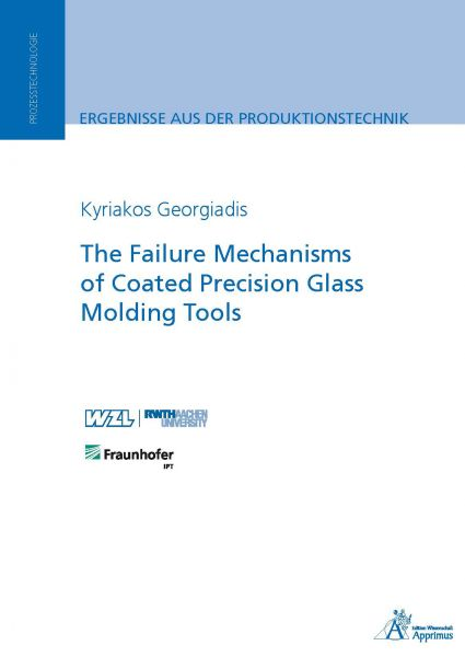 The Failure Mechanisms of Coated Precision Glass Molding Tools
