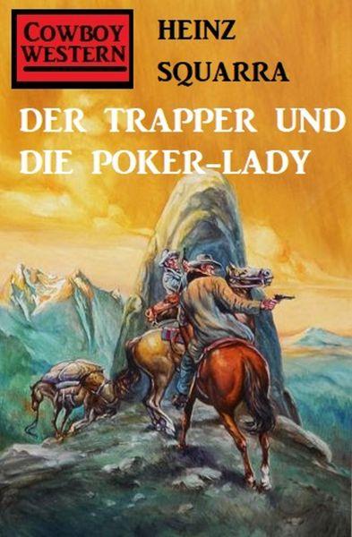 Der Trapper und die Poker-Lady
