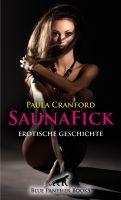 SaunaFick | Erotische 24 Minuten - Love, Passion & Sex