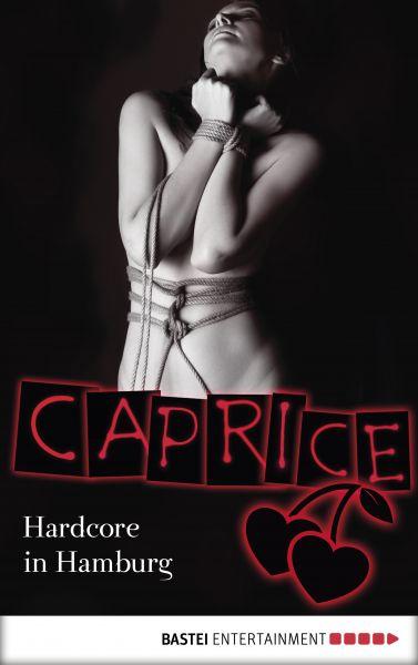 Hardcore in Hamburg - Caprice