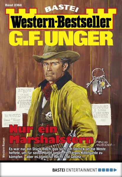 G. F. Unger Western-Bestseller 2368 - Western