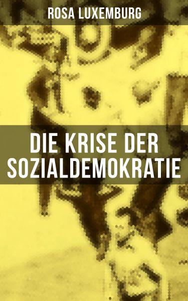 Die Krise der Sozialdemokratie