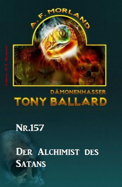 Der Alchimist des Satans Tony Ballard Nr. 157