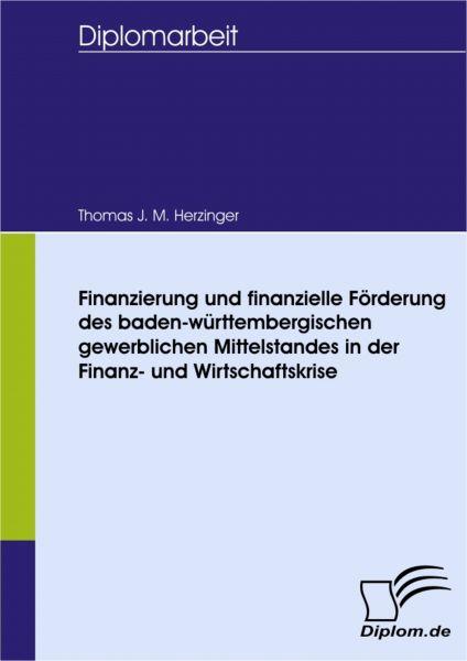 Finanzierung und Finanzielle Förderung des baden-württembergischen gewerblichen Mittelstandes in der