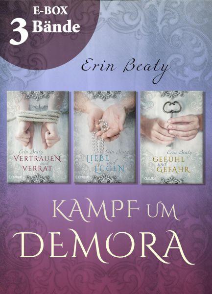 Vertrauen und Verrat – Band 1-3 der romantischen Fantasy-Serie im Sammelband (Kampf um Demora)