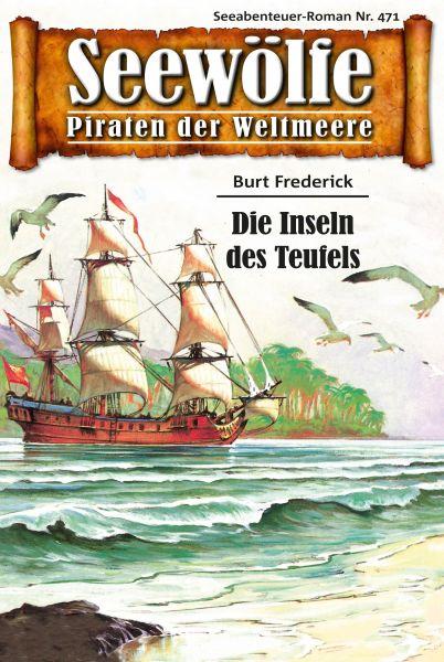 Seewölfe - Piraten der Weltmeere 471