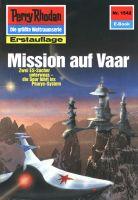Perry Rhodan 1542: Mission auf Vaar (Heftroman)