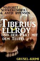 Tiberius Elroy und der Pakt mit dem Teufel