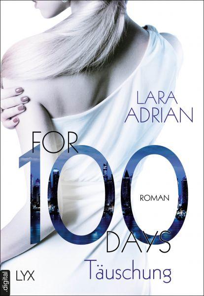 For 100 Days - Täuschung
