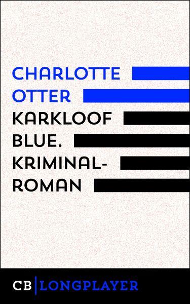 Karkloof Blue. Kriminalroman