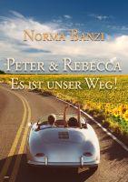 Peter und Rebecca - Es ist unser Weg!