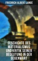 Geschichte des Materialismus und Kritik seiner Bedeutung in der Gegenwart