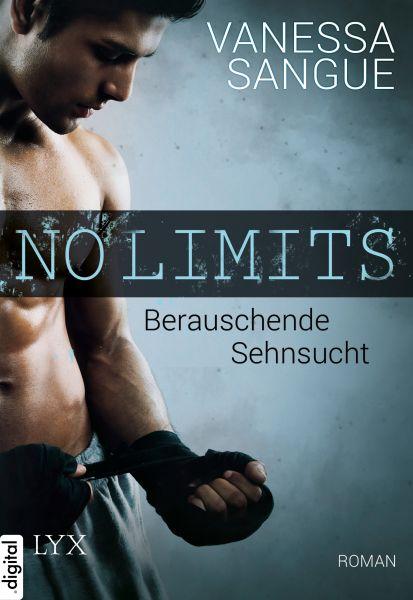 No Limits - Berauschende Sehnsucht