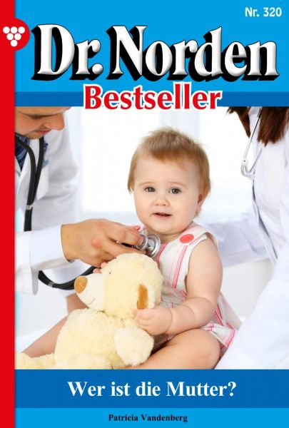 Dr. Norden Bestseller 320 – Arztroman