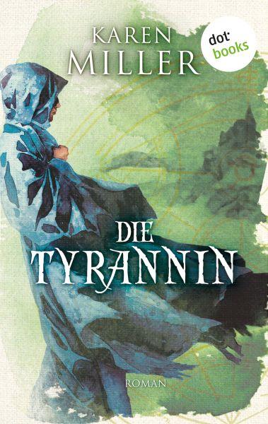 Die Tyrannin: Godspeaker - Band 3