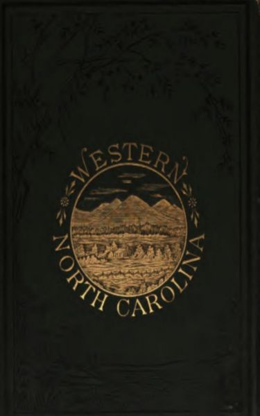 Western North Carolina - The Heart of the Alleghanies