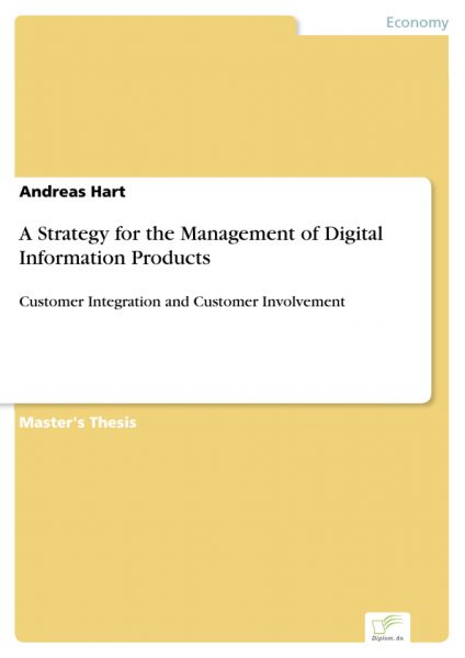 A Strategy for the Management of Digital Information Products