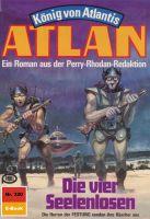 Atlan 320: Die vier Seelenlosen (Heftroman)