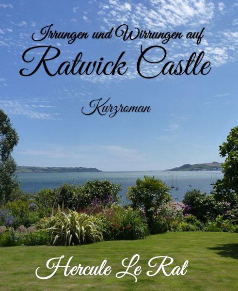 Irrungen und Wirrungen auf Ratwick Castle