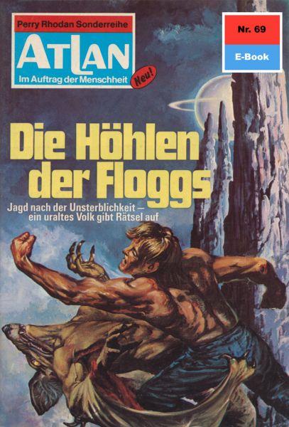 Atlan 69: Die Höhlen der Floggs