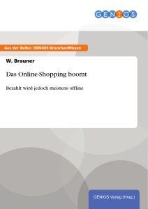Das Online-Shopping boomt