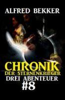 Chronik der Sternenkrieger: Drei Abenteuer #8