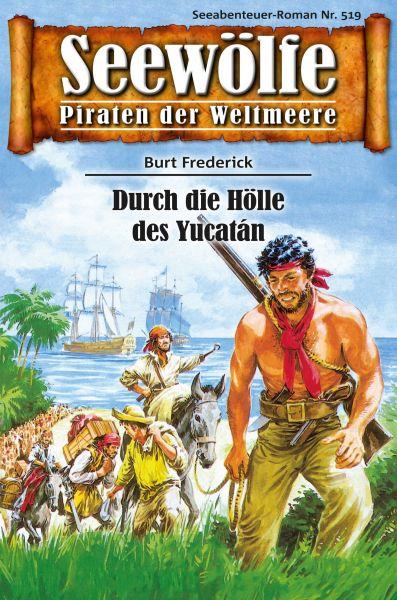 Seewölfe - Piraten der Weltmeere 519