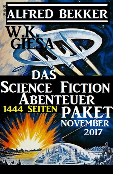 Das 1444 Seiten Science Fiction Abenteuer Paket November 2017