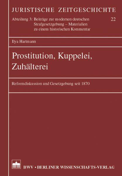 Prostitution, Kuppelei, Zuhälterei