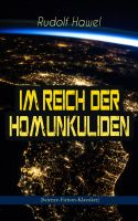 Im Reich der Homunkuliden (Science-Fiction-Klassiker)