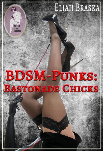 BDSM-Punks: Bastonade Chicks