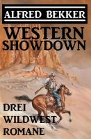 Western Showdown: Drei Wildwest-Romane