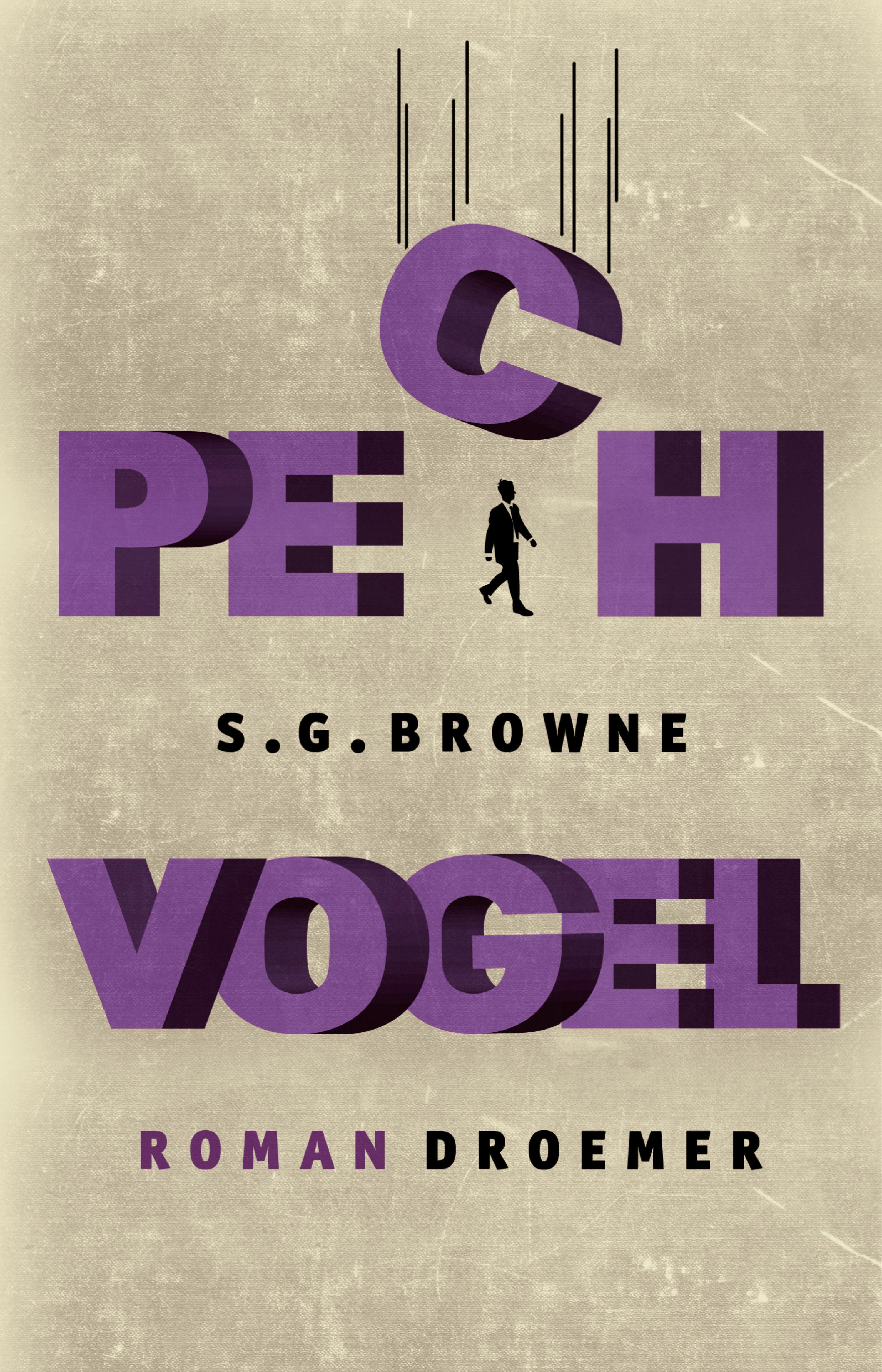 Pechvogel (S. G. Browne, Momo Evers - Droemer eBook)