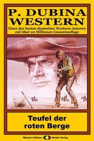 P. Dubina Western 74: Teufel der roten Berge