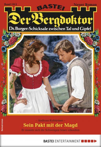 Der Bergdoktor 1911 - Heimatroman
