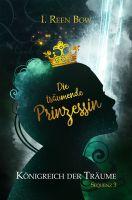 Königreich der Träume - Sequenz 3: Die träumende Prinzessin