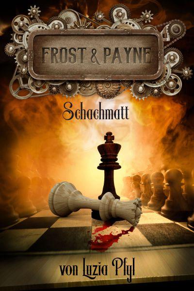 Frost & Payne - Band 11: Schachmatt