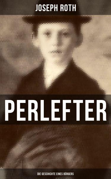 Perlefter: Die Geschichte eines Bürgers