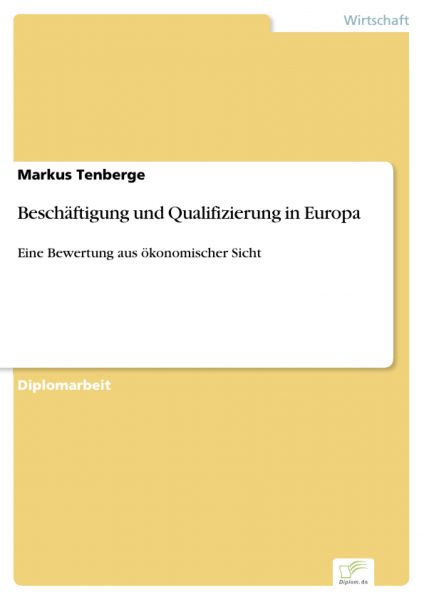 Beschäftigung und Qualifizierung in Europa