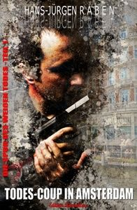 Die Spur des weißen Todes #1: Todes-Coup in Amsterdam