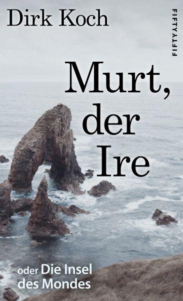Murt, der Ire